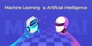 Machine Learning vs Artificial Intelligence, What's the Difference?