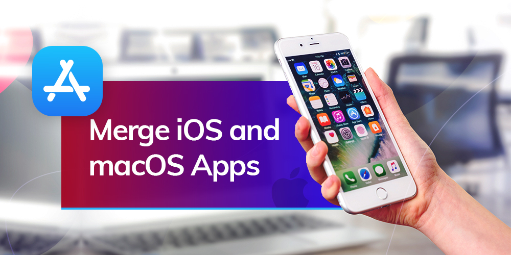 merge of ios and macos apps