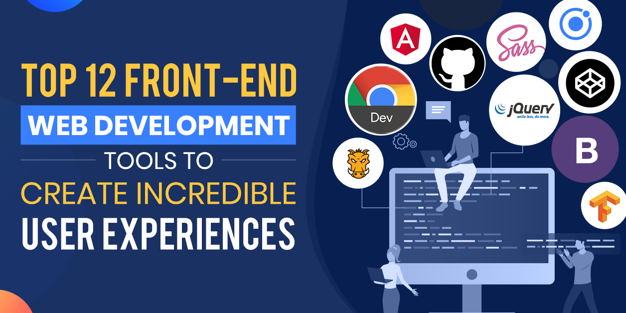 Best Front End Web Development Tools For Developers In 2019