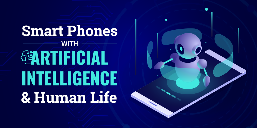 smartphones with ai and human life