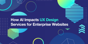 Role of AI in UX Design Services for Developing Corporate Websites