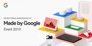 Everything You Need to Know About Made by Google 2019 Event