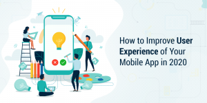 Ten Factors to Consider for Better and User-friendly App Design in 2020