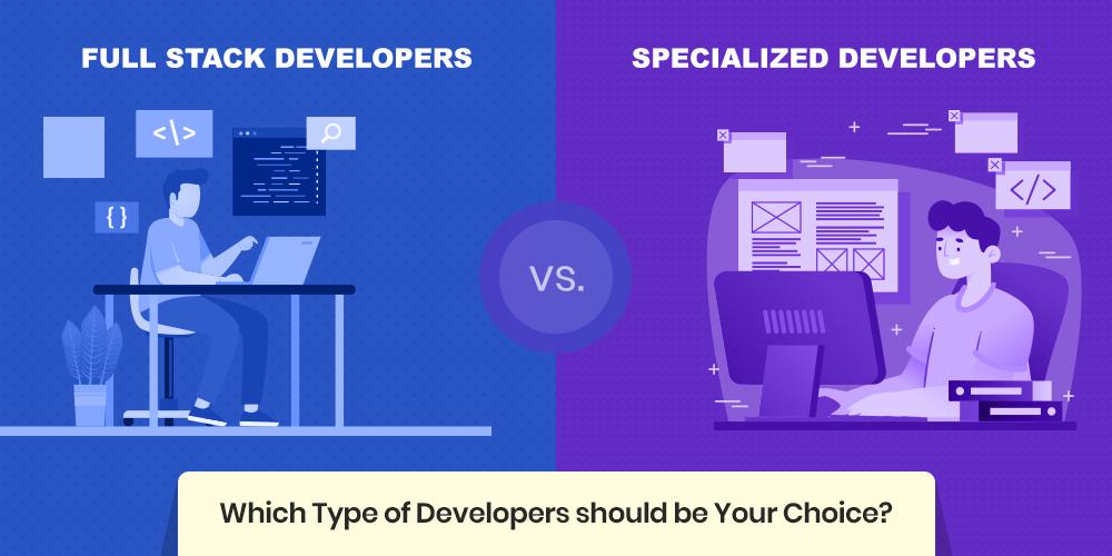 Full-Stack vs Specialized Developers