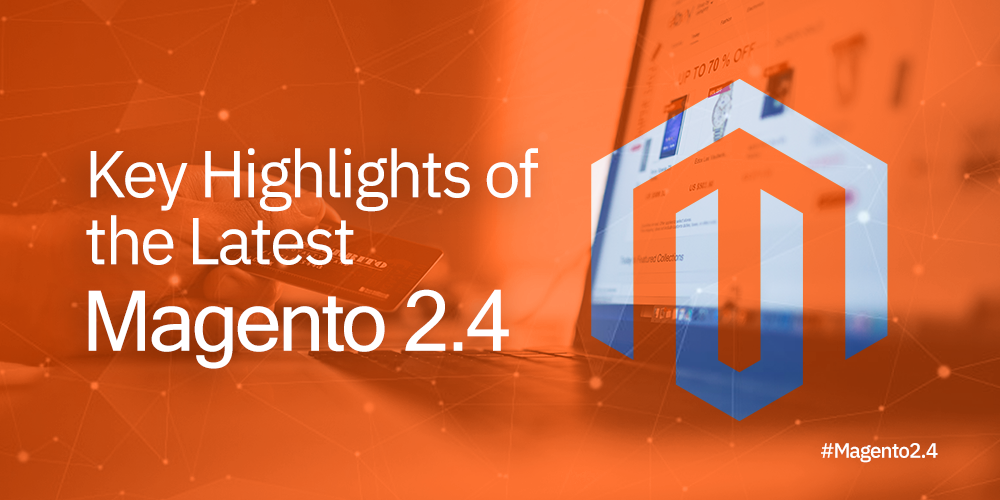 magento 2.4 highlights