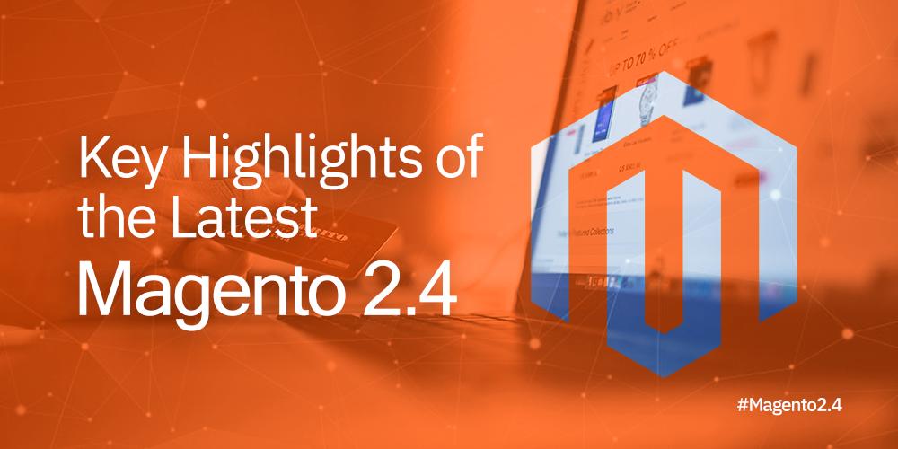 magento 2.4 highlights