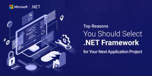 Why .NET Framework is Right for Enterprise Application Development?