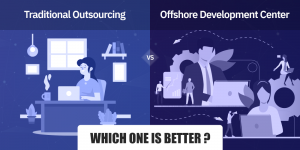 Traditional Outsourcing vs ODC : Which one is Better?